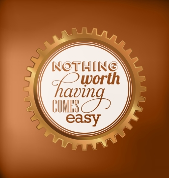 typographic-design-nothing-worth-having-comes-easy_fyH2bNdd_L